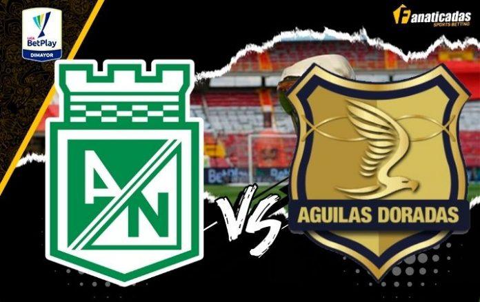 Liga Betplay Atlético Nacional vs. Águilas Doradas Pronósticos y previa