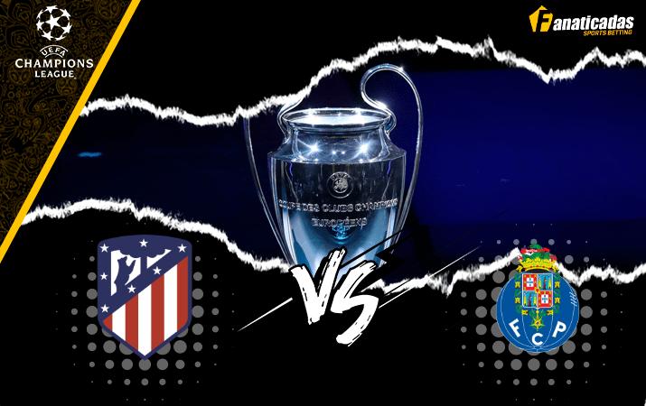 Pronóstico Atletico Madrid vs Porto | Análisis, cuotas, apuestas | Fanaticadas