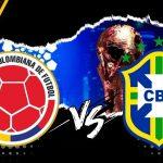 Eliminatorias Sudamericanas Previa Colombia vs. Brasil Pronósticos