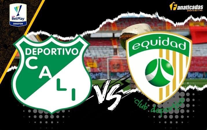 Liga Betplay Previa Deportivo Cali vs. Equidad Pronósticos Fanaticadas