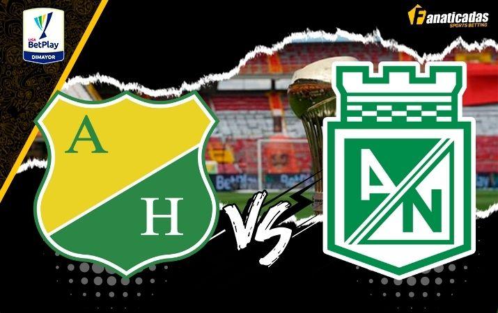 Liga Betplay Previa Huila vs. Atlético Nacional Pronósticos