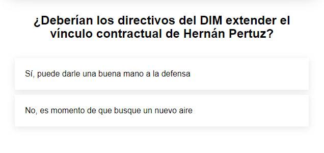 ¿Está o no de acuerdo con la posible continuidad de Hernán Pertuz en el Medellín?