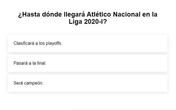 Liga 2020-I, Atlético Nacional, encuesta