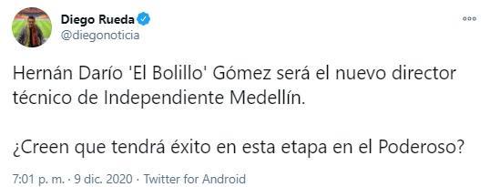 Hernán Darío 'Bolillo' Gómez, Bolillo Gómez, Hernán Darío Gómez, DIM, Deportivo Independiente Medellín, Diego Rueda, tweet