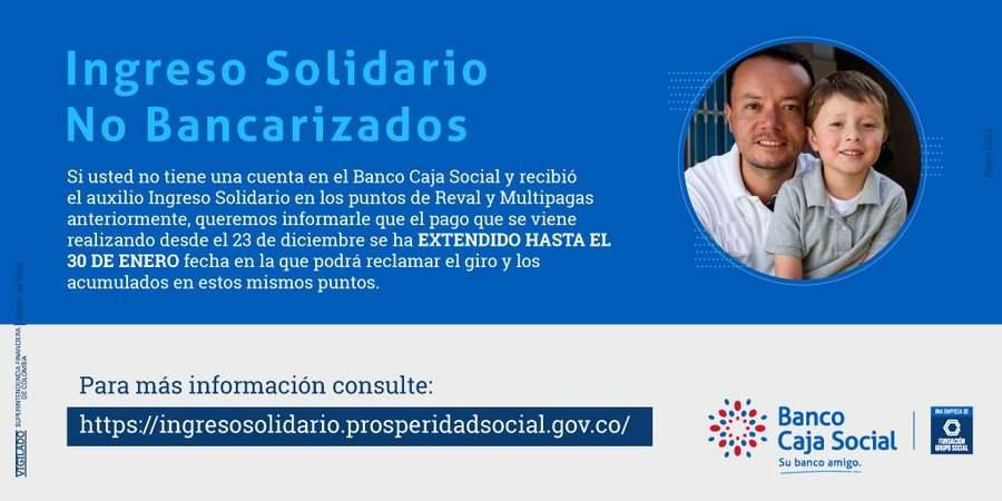 Ingreso Solidario: Extensión pagos a no bancarizado en Banco Caja Social