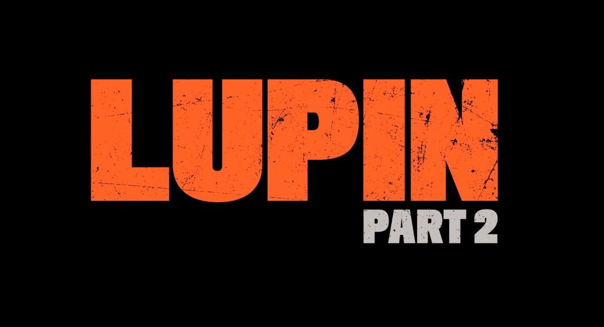 ¿Cuándo llega a Netflix Colombia Lupin parte 2?